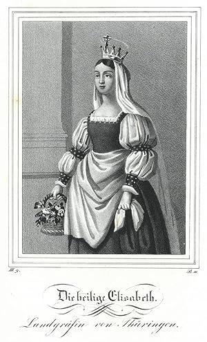 """ELISABETH von Thüringen. """"Die heilige Elisabeth, Landgräfin"""