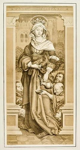 """ELISABETH von Thüringen. """"Sancta Elisabet"""". Die Heilige"""