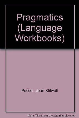 Pragmatics (Language Workbooks): Peccei, Jean Stilwell