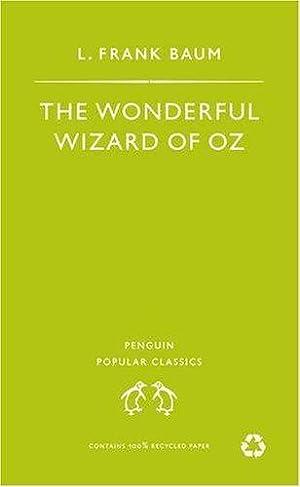 The Wonderful Wizard of Oz (Penguin Popular: Baum, L. Frank