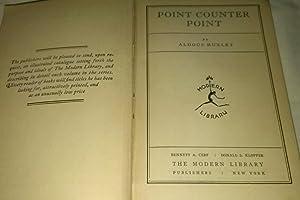Point Counter Point: Aldous Huxley