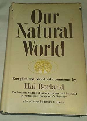 Our Natural World: Hal Borland, ed