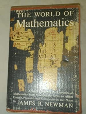 The World of Mathematics: James R. Newman