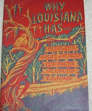 Why Louisiana Has Parishes, Police Jurymen, Red Bones, Creoles, Cajuns: Andre Cajun