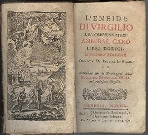 L'Eneide di Virgilio del commendatore Annibal Caro: Virgilio