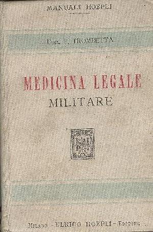 Manuale di medicina legale militare.: Trombetta Edmondo