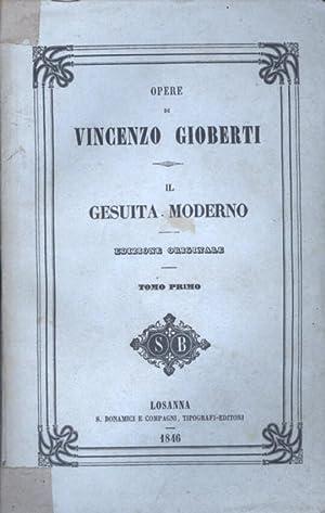 Il Gesuita moderno.: Gioberti Vincenzo
