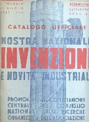 Catalogo ufficiale Mostra Nazionale Invenzioni e novità industriali: Autori vari
