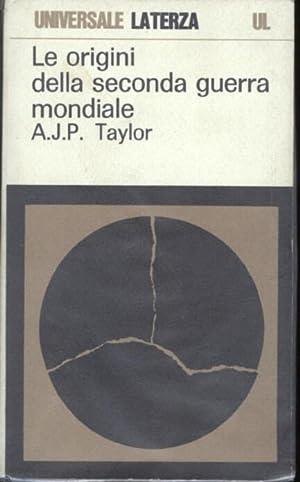 Le origini della seconda guerra mondiale.: Taylor Alan John