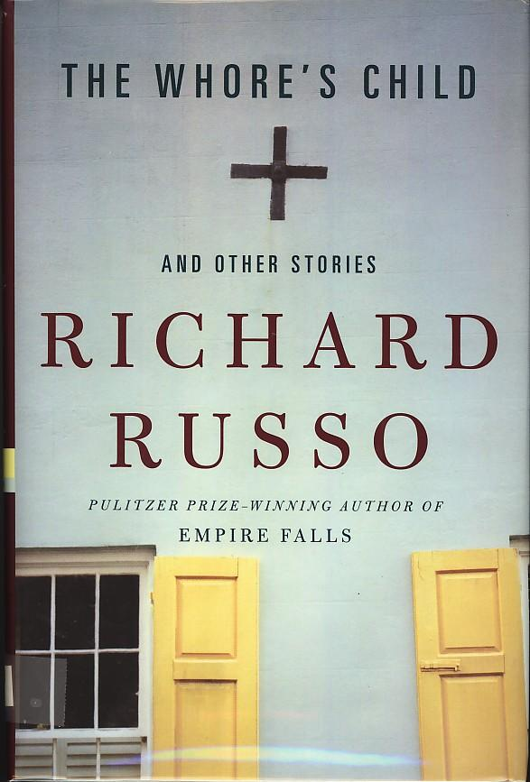 empire falls by richard russo essay