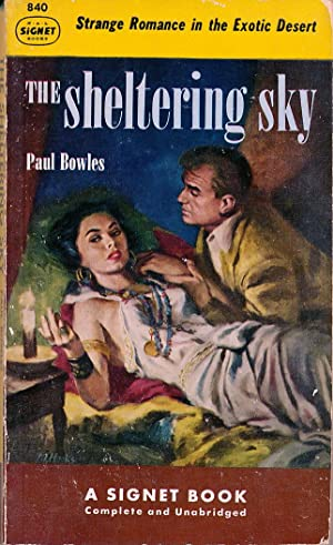 The Sheltering Sky: Paul Bowles