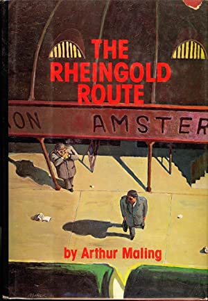 The Rheingold Route: Maling, Arthur