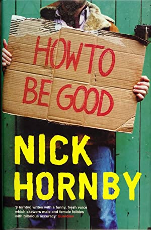 How to be Good: Hornby, Nick