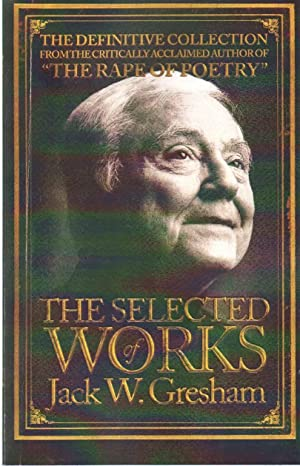 SELECTED WORKS OF JACK W. GRESHAM: Gresham, Jack W.