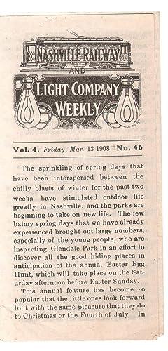 NASHVILLE RAILWAY AND LIGHT COMPANY WEEKLY Vol. 4. Friday, Mar. 13 1908 No. 46: Nashville Railway ...