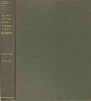 THE RECORD OF THE HAMPDEN-SYDNEY ALUMNI ASSOCIATION Volume Thirty-One to Volume Thirty-Five, ...