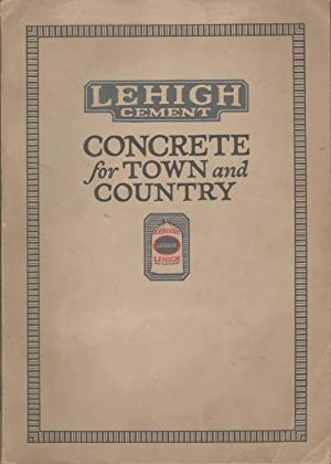 CONCRETE FOR TOWN AND COUNTRY A Service Book of Information for Those Interested in Permanent ...