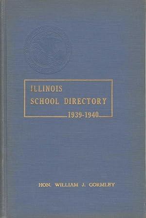ILLINOIS SCHOOL DIRECTORY 1939-1940 Illinois Teachers for Illinois Schools Circular 310: Wieland, ...