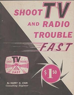 SHOOT TV AND RADIO TROUBLE FAST: Cisin, Harry George