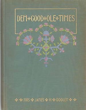 DEM GOOD OLE TIMES: Mrs. James H. Dooley