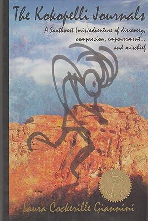 THE KOKOPELLI JOURNALS A Southwest Adventure of: Giannini, Laura Cockerille