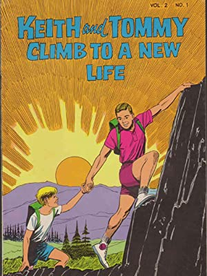 KEITH AND TOMMY CLIMB TO A NEW LIFE Vol. 2 No. 1