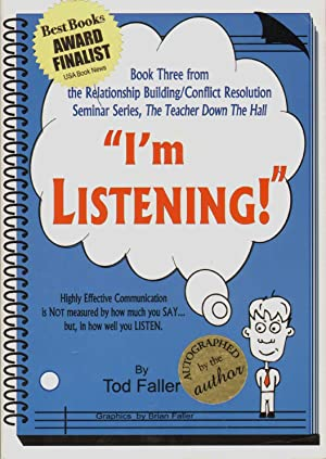 I'M LISTENING Relationship Building/conflict Resolution Seminar, the Teacher Down the ...