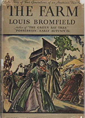 THE FARM: Bromfield, Louis