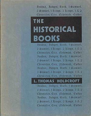THE HISTORICAL BOOKS: Holdcroft, Leslie Thomas
