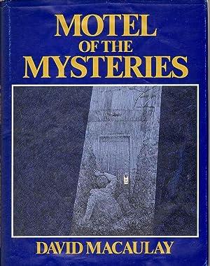MOTEL OF THE MYSTERIES: Macaulay, David
