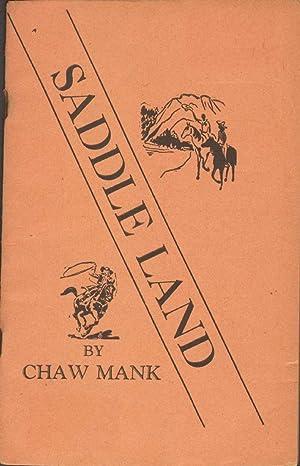 SADDLE LAND: Mank, Chaw