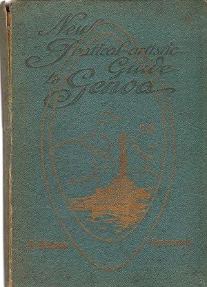 NEW PRATICAL - ARTISTIC GUIDE TO GENOA And its Neighbourhood: Peloso, A. ; editor