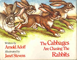THE CABBAGES ARE CHASING THE RABBITS: Adoff, Arnold