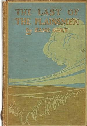 THE LAST OF THE PLAINSMEN: Grey, Zane