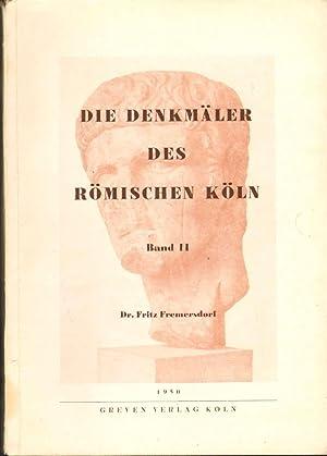 DIE DENKMÄLER DES RÖMISCHEN KÖLN Band II, Urkunden Zur Kölner Stadtgeschichte ...
