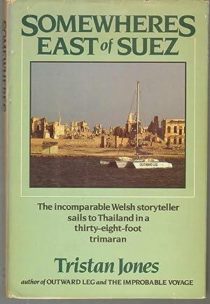 SOMEWHERES EAST OF SUEZ: Jones, Tristan