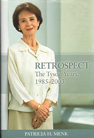 RETROSPECT : The Tyson Years, 1985-2003: Menk, Patricia H.