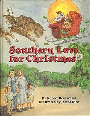 SOUTHERN LOVE FOR CHRISTMAS: Bernardini, Robert