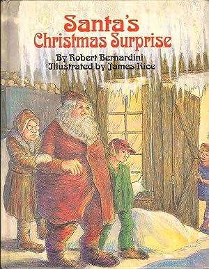 SANTA'S CHRISTMAS SURPRISE: Bernardini, Robert