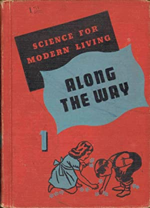 ALONG THE WAY Science for Modern Living: Smith, Victor C.