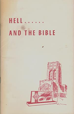 HELL. AND THE BIBLE: Goodwin, Lloyd L.
