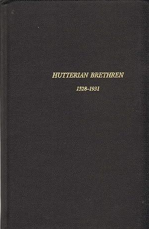THE HUTTERIAN BRETHREN, 1528-1931 A Story of: Horsch, John