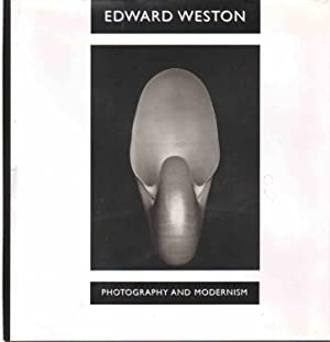 EDWARD WESTON Photography and Modernism: Stebbins, Theodore &