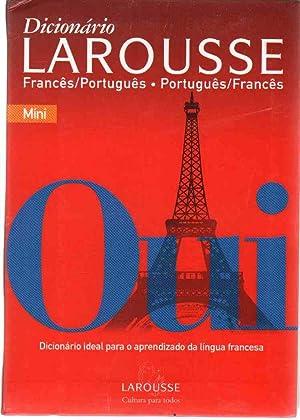 DICIONÁRIO LAROUSSE FRANCÊS-PORTUGUÊS/PORTUGUÊS-FRANCÊS Míni: Larousse