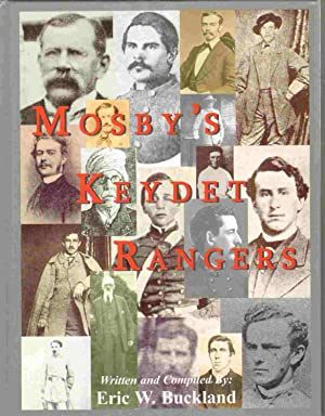 MOSBY'S KEYDET RANGERS A Collection Of: Memorials,: Buckland, Eric W.