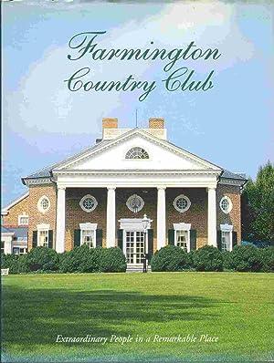 FARMINGTON COUNTRY CLUB Extraordinary People in a: Broome, Michael J.