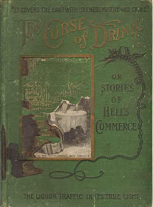 THE CURSE OF DRINK OR, STORIES OF HELL'S COMMERCE Salesman's Sample: Shaw, Elton R.