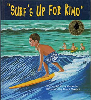 SURF'S UP FOR KIMO: Germain, Kerry