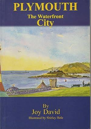 PLYMOUTH The Waterfront City: David, Joy