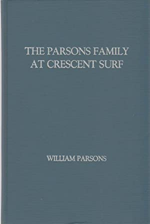PARSONS FAMILY AT CRESCENT SURF: Parsons, William